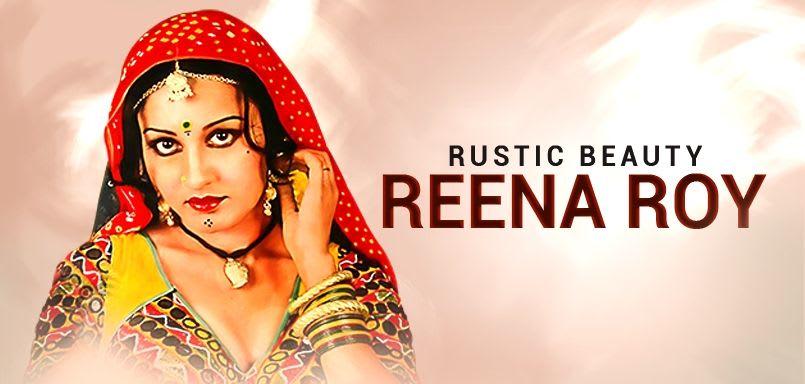Rustic Beauty Reena Roy