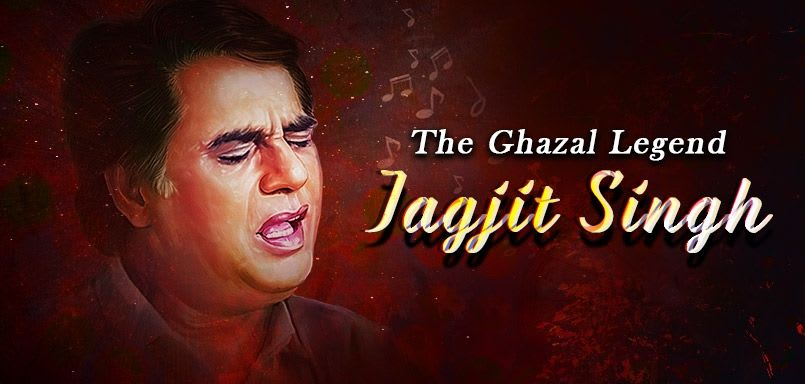 The Ghazal Legend Jagjit Singh