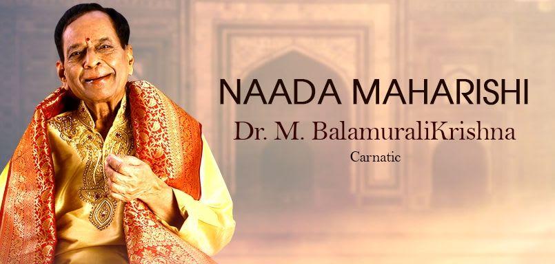 Naada Maharishi - Dr. M. BalamuraliKrishna
