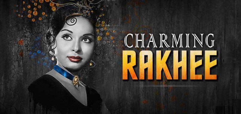 Charming Rakhee