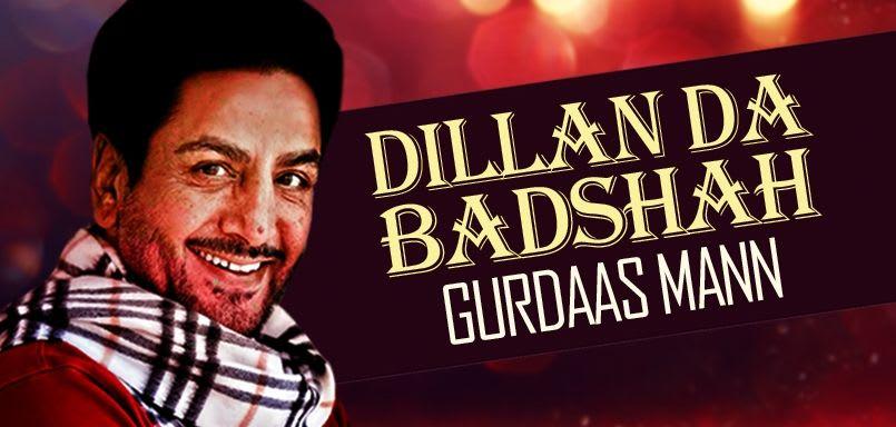 Dillan Da Badshah - Gurdaas Mann