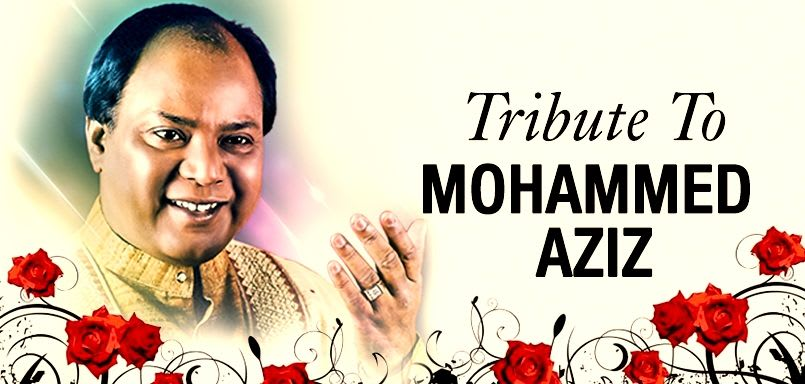 Tribute to Mohammed Aziz