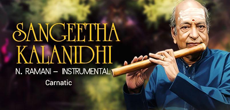 Sangeetha Kalanidhi - N. Ramani – Instrumental