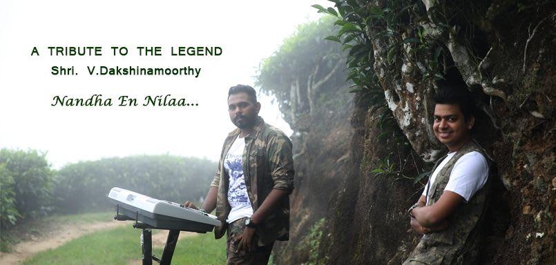 A Tribute to the Legend  - Shri. V. Dakshinamoorthy - Nandha En Nilaa