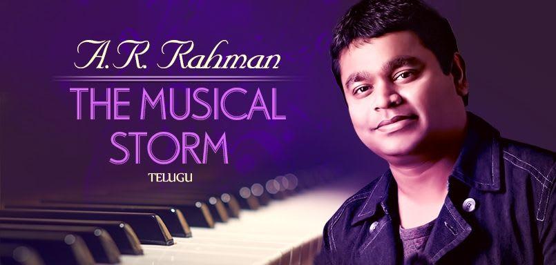 A.R. Rahman - The Musical Storm - Telugu