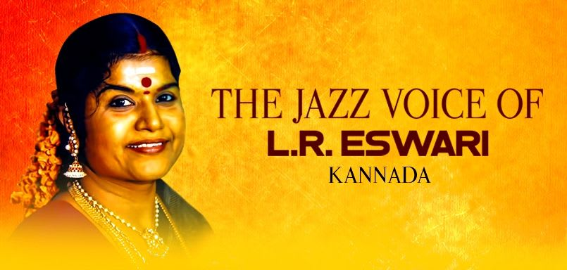 The Jazz Voice of L.R. Eswari - Kannada