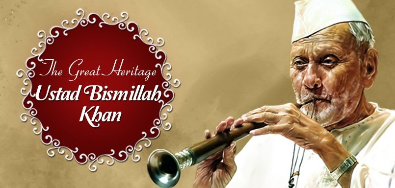 The Great Heritage Ustad Bismillah Khan