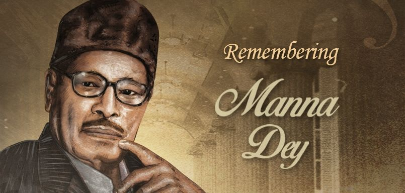 Remembering Manna Dey