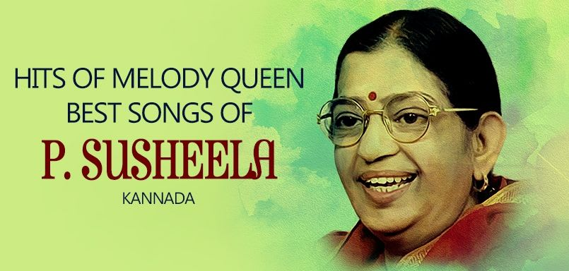 Hits of Melody Queen - Best songs of P. Susheela