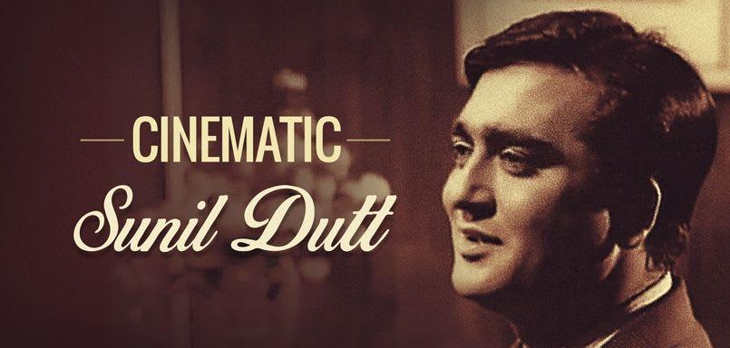 Cinematic Sunil Dutt