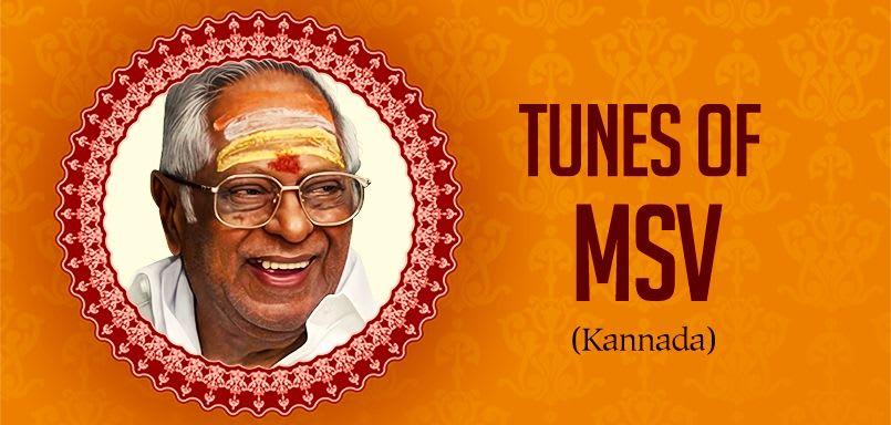 Tunes of MSV - Kannada