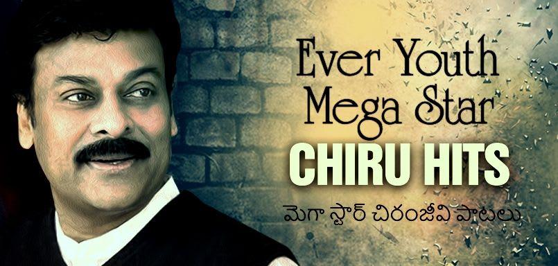 Ever Youth Mega Star – Chiru Hits