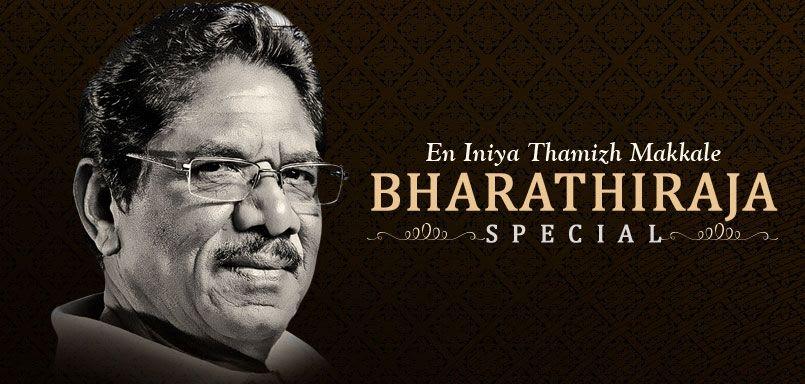 En Iniya Thamizh Makkale - Bharathiraja Special