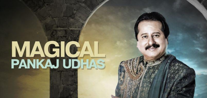 Magical Pankaj Udhas