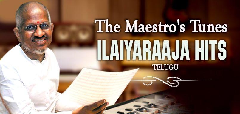 The Maestro's Tunes – Ilaiyaraaja Hits - Telugu