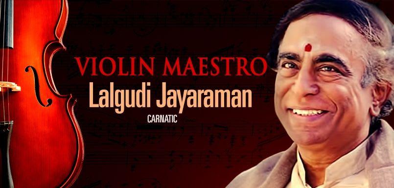 Violin Maestro  - Lalgudi Jayaraman