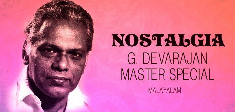 Nostalgia - G. Devarajan Master Special