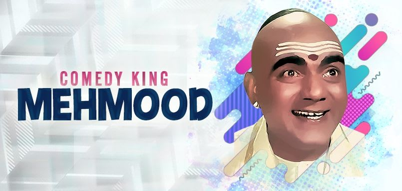 Comedy King - Mehmood