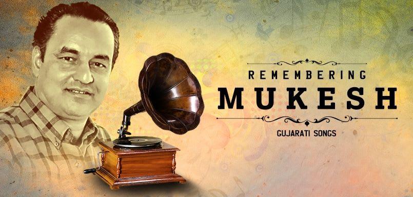 Remembering Mukesh - Gujarati Songs