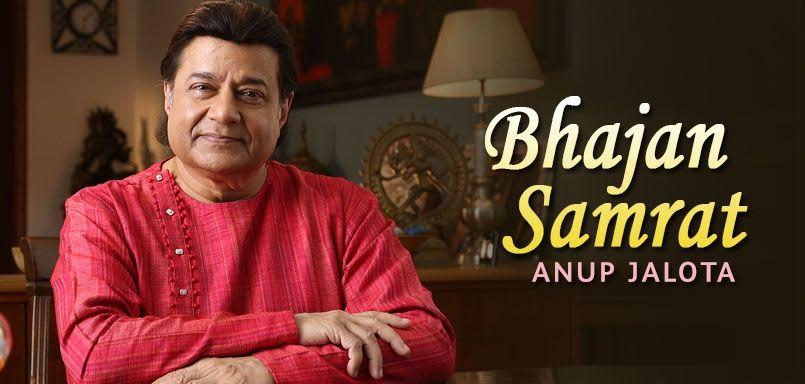 Bhajan Samrat - Anup Jalota