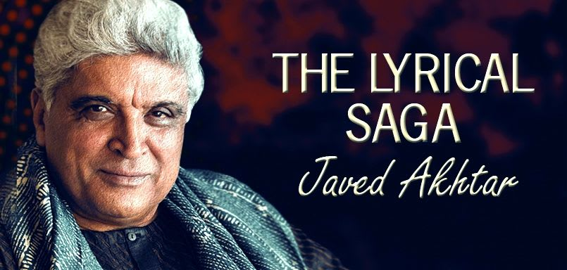 The Lyrical Saga Javed Akhtar