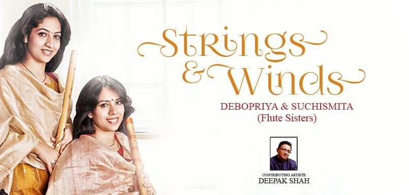 Strings And Winds By Debopriya & Suchismita (Flute Sisters)