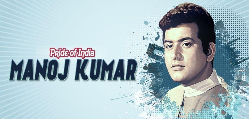 Pride of India - Manoj Kumar